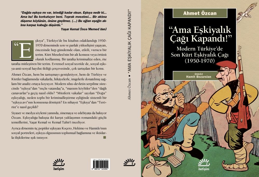 Ahmet Özcan-Ama Eşkıyalık Çağı Kapandı